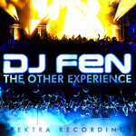 DJ FEN - The Other Experience (Front Cover)