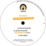 CISCO CISCO - If You Want Me (Front Cover)