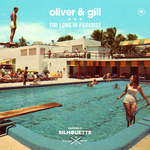 OLIVER & GILL - Too Long In Paradise (Front Cover)