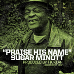 MINOTT, Sugar/TICKLAH - Praise His Name (Front Cover)