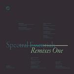 Spectral Essentials: Remixes One