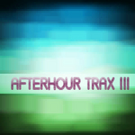 Afterhour Trax #3