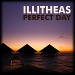 ILLITHEAS - Perfect Day (Front Cover)