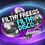 Filthy Disco EP