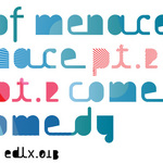 Comedy Of Menace: Part 2