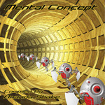 Mental Concept (compiled by Ananda Shake)