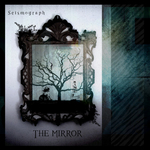 SEISMOGRAPH - The Mirror (Front Cover)