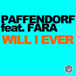 PAFFENDORF feat FARA - Will I Ever (Front Cover)