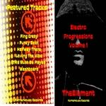 Electro Progressions: Volume 1