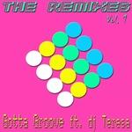 Gotta Groove (The remixes)