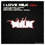 I Love Milk Vol 1