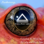 Awakenings The Best Of Arteria Music Label 2010 (compiled & mixed By DJ Only & Luca Asta) (unmixed tracks)