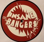 Insane Bangers Vol 10