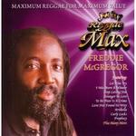 Jet Star Reggae Max Presents Freddie McGregor