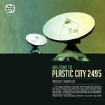 Welcome To Plastic City 2495 (unmixed Tracks)