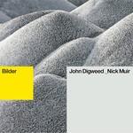 DIGWEED, John/NICK MUIR - Bilder (Front Cover)