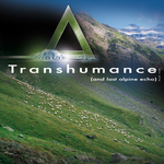Transhumance (The Last Alpine Echo)