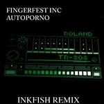 Autoporno (Inkfish remix)