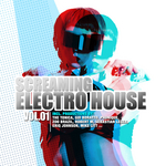 Screaming Electro House Vol 1