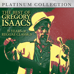 The Best Of Gregory Isaacs: 35 Years Of Reggae Classics