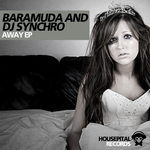 BARAMUDA/DJ SYNCHRO - Away EP (Front Cover)