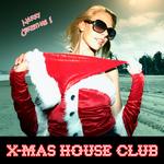 X-MAS House Club
