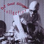 DJ Soul Slinger Collection