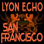 Lyon Echo Records: Volume 3 (San Francisco)