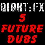 5 Future Dubs