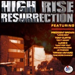 High Rise Ressurrection