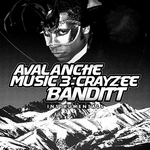 Avalanche Music 3: Crayzee Banditt (Instrumental Version)