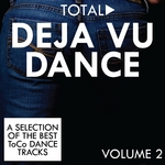Total Deja Vu Dance Vol 2 (unmixed tracks)