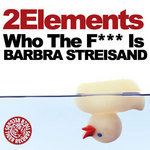 Who The F*** Is Barbra Streisand
