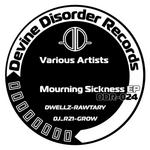 DJ R21/GROW/RAWTARY/DWELLZ - Mourning Sickness (Front Cover)