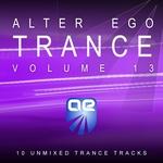 Alter Ego Trance Vol 13