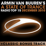 VAN BUUREN, Armin/VARIOUS - A State Of Trance Radio Top 15 December 2010 (Front Cover)