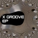X Groove EP