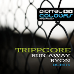 TRIPPCORE - Run Away (Front Cover)