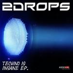 Techno Is Insane
