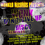 Dont Give Up Disco Bday (remix pack)