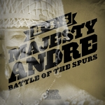 HIS MAJESTY ANDRE - Battle Of The Spurs EP (Front Cover)