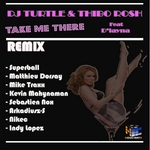 Take Me There (remixes)