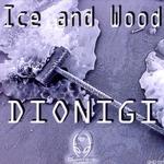 Ice & Wood
