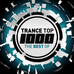Trance Top 1000: The Best Of