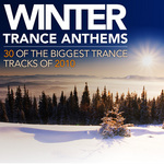 Winter Trance Anthems (30 Of The Biggest Trance Tracks Of 2010)