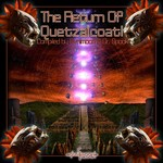 Return Of Quetzalcoatl (compiled by Doctor Spook)