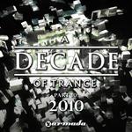 A Decade Of Trance Part 10: 2010 (unmixed tracks)