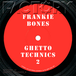 Ghetto Technics 2 Digital Remaster