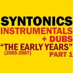 """Instrumentals & Dubs 2005-2007 """"The Early Years"""" Part 1"""