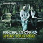 PENNER & MUDER - Speak Your Mind (Front Cover)